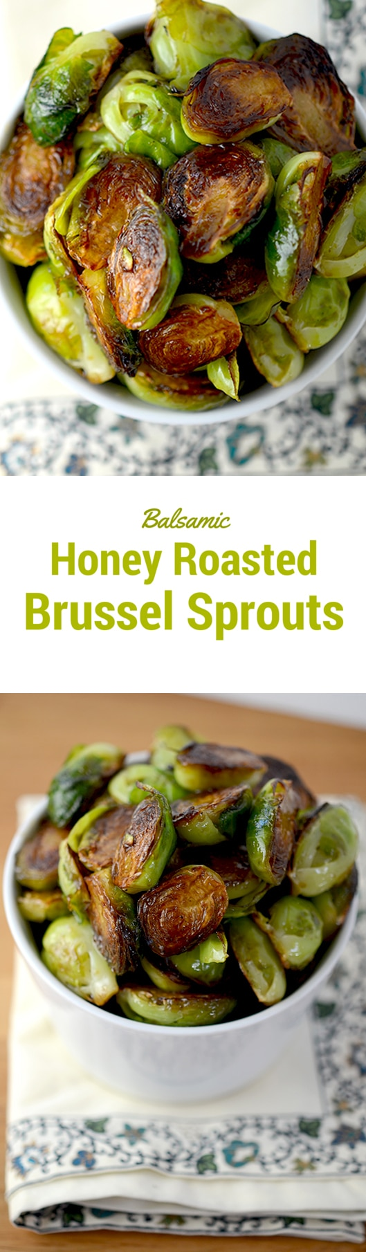 Balsamic honey roasted brussels sprouts have no right tasting just ...