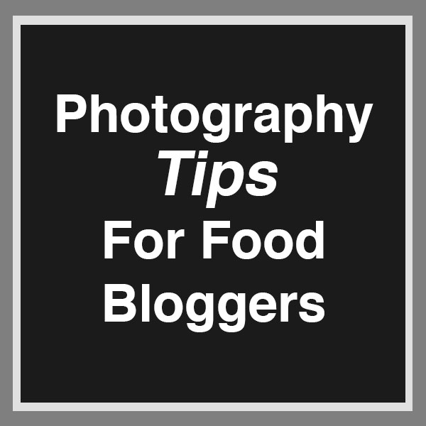 food photography tips for new food blogs