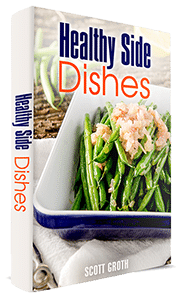 Healthy Side Dishes are delicious in this easy to follow cookbook