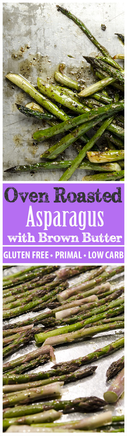 Roasting asparagus is a delicious way to elevate the flavors. Add in brown butter and balsamic to knock it out of the park!