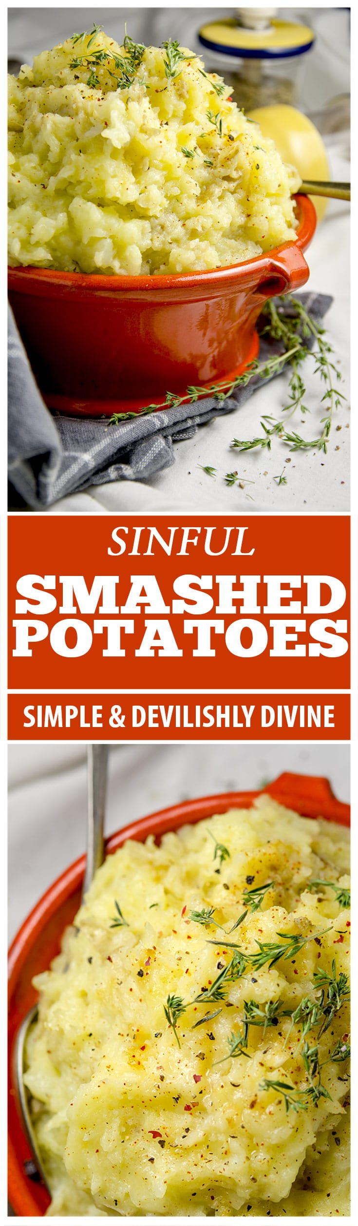 Simple, sinful and devilishly divine...these smashed potatoes are the perfect side dish for any meal.