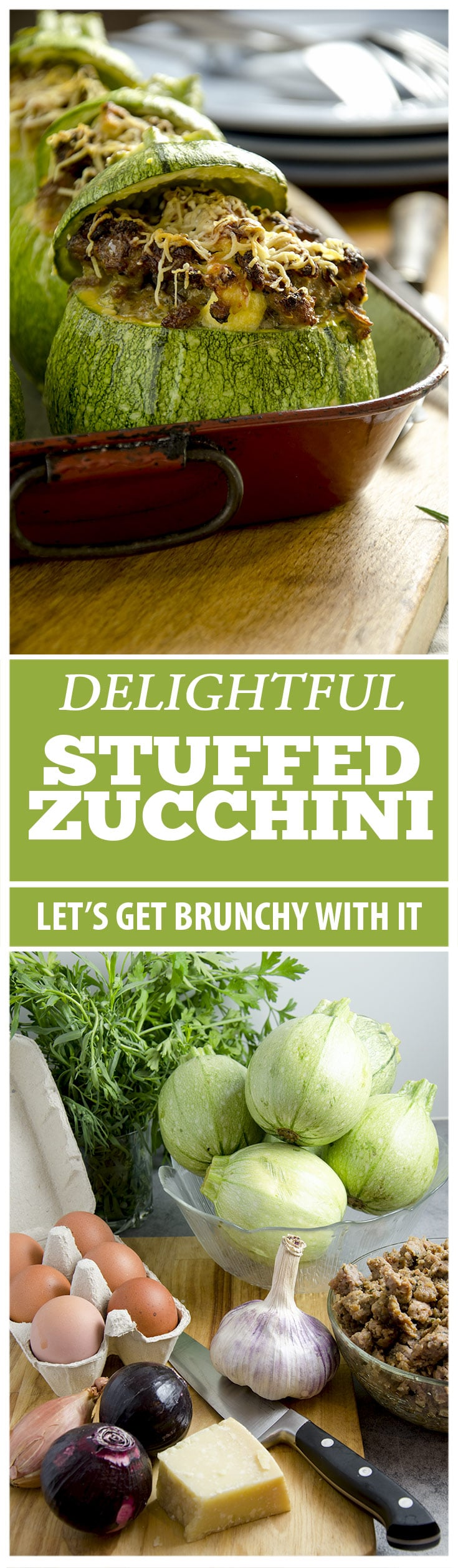 Stuffed zucchini is a delightful way to start the day... whether it is breakfast, brunch or lunch! These delightful orbs of goodness will get you going for the whole day.