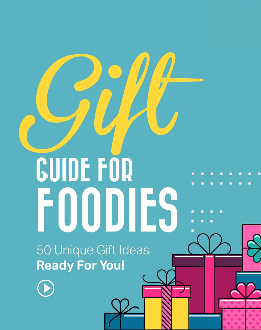 foodie gifts guide