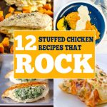 12 Stuffed Chicken Breast Recipes that ROCK!