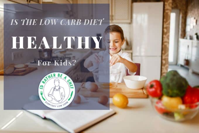 the low carb diet for kids