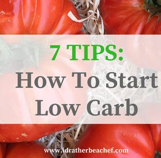 7 tips on how to start a low-carb diet