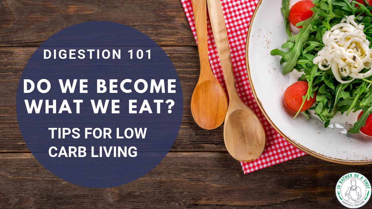digestion 101 tips for low carb living