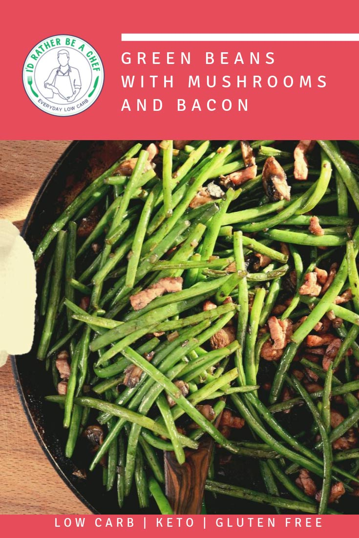 low carb green beans with mushrooms and bacon recipe