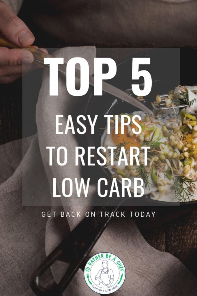 Easy tips to restart a low carb diet